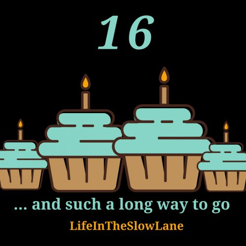16 - and such a long way to go