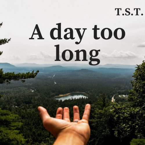 A Day Too Long