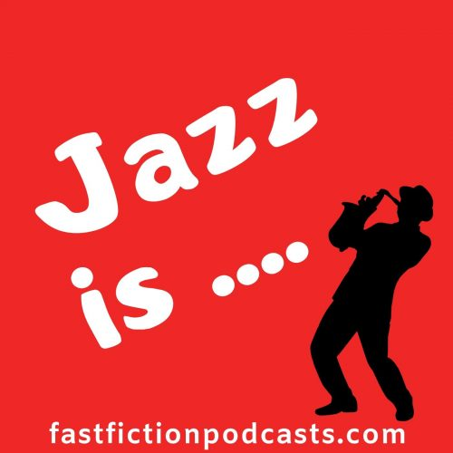 Jazz is ...