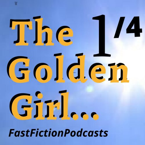 The Golden Girl Part 1