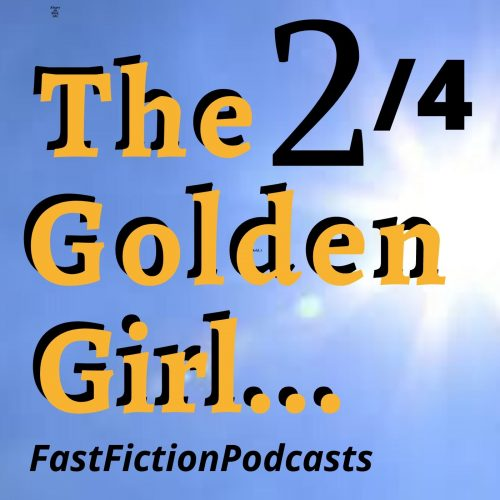 The golden Girl - Part 2